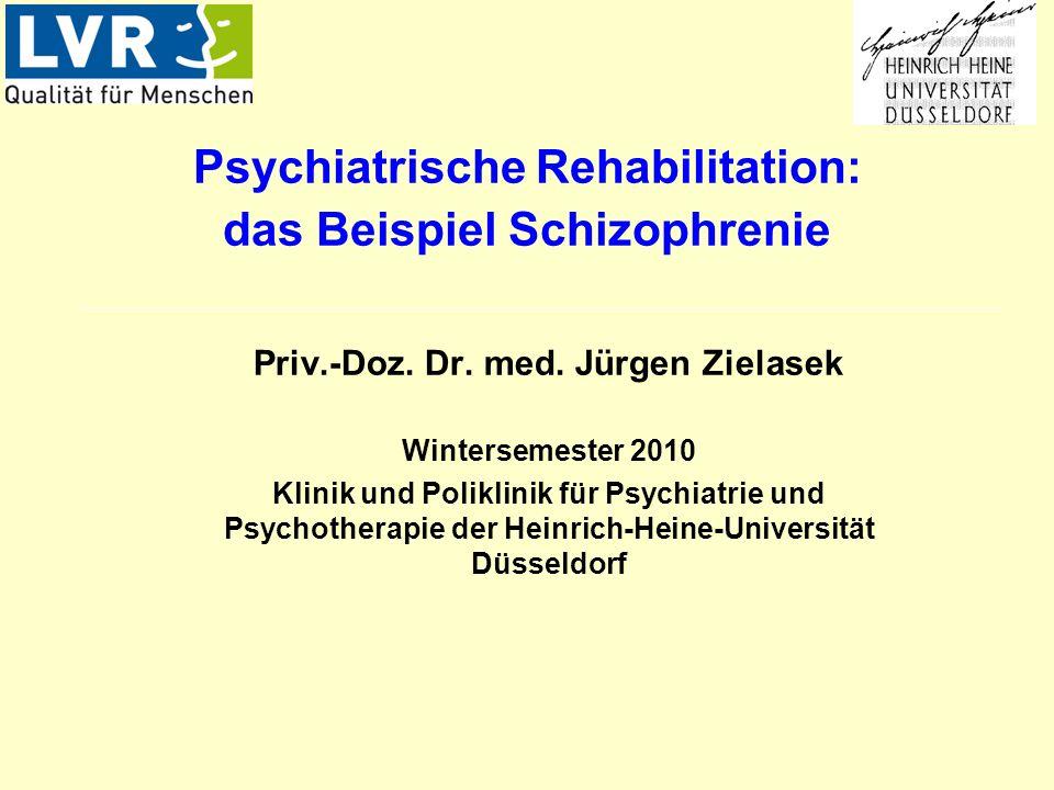 Psychiatrische Rehabilitation: das Beispiel Schizophrenie