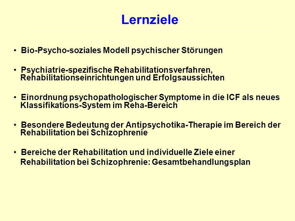 Lernziele Bio-Psycho-soziales Modell psychischer Störungen