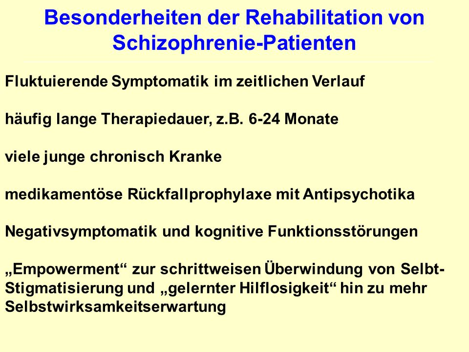 Besonderheiten der Rehabilitation von Schizophrenie-Patienten