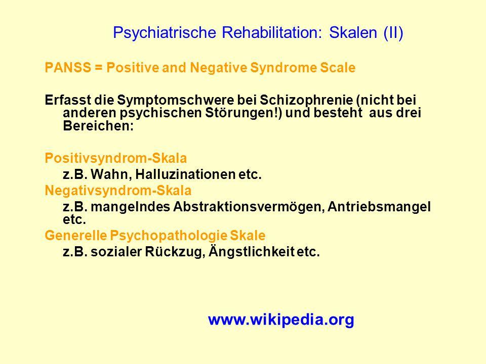 Psychiatrische Rehabilitation: Skalen (II)