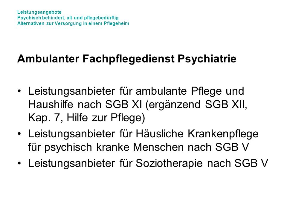 Ambulanter Fachpflegedienst Psychiatrie