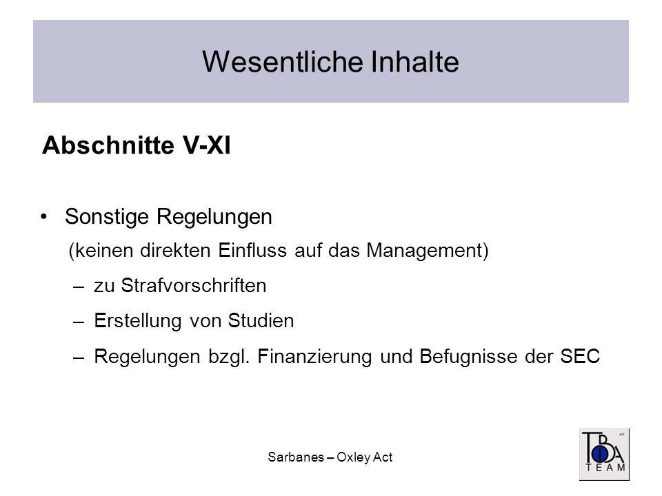 Wesentliche Inhalte Abschnitte V-XI Sonstige Regelungen