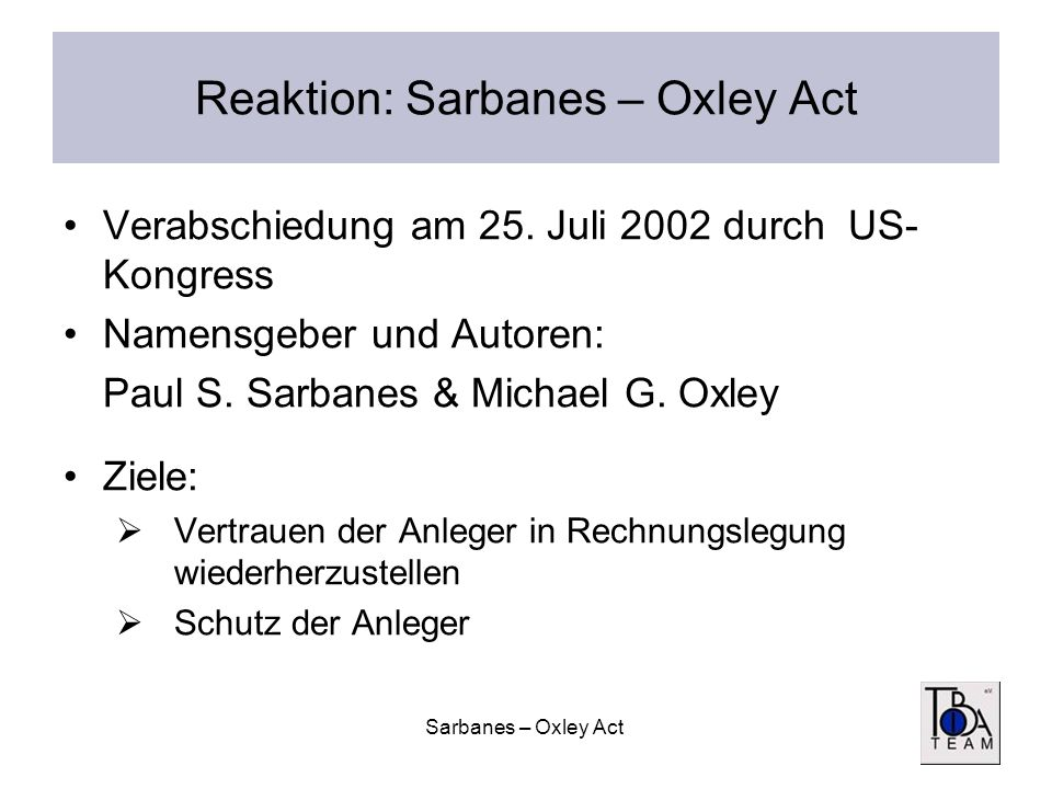 Reaktion: Sarbanes – Oxley Act