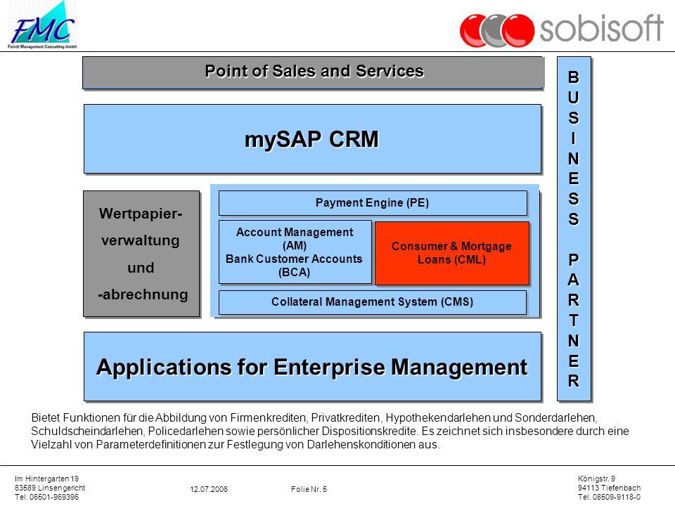 Applications for Enterprise Management mySAP CRM Core Banking