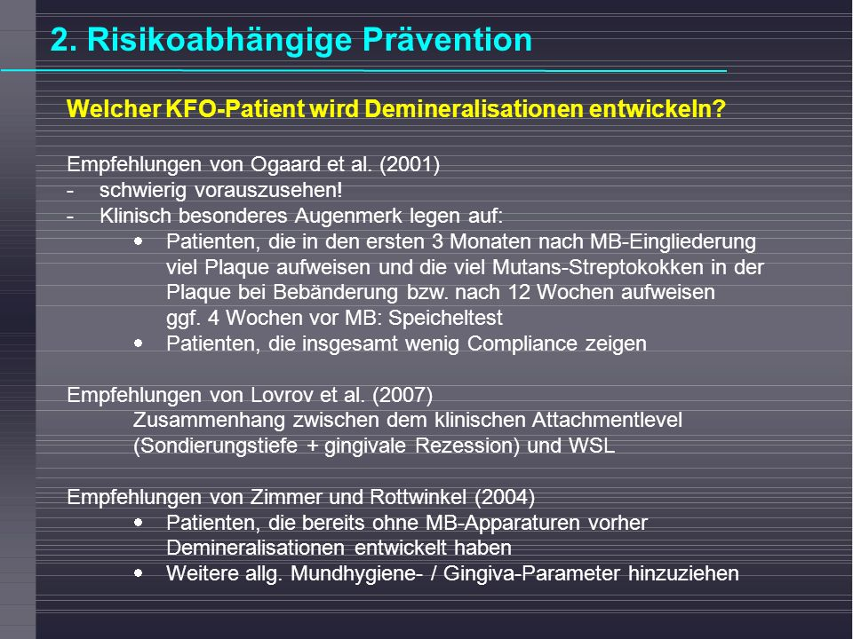 2. Risikoabhängige Prävention