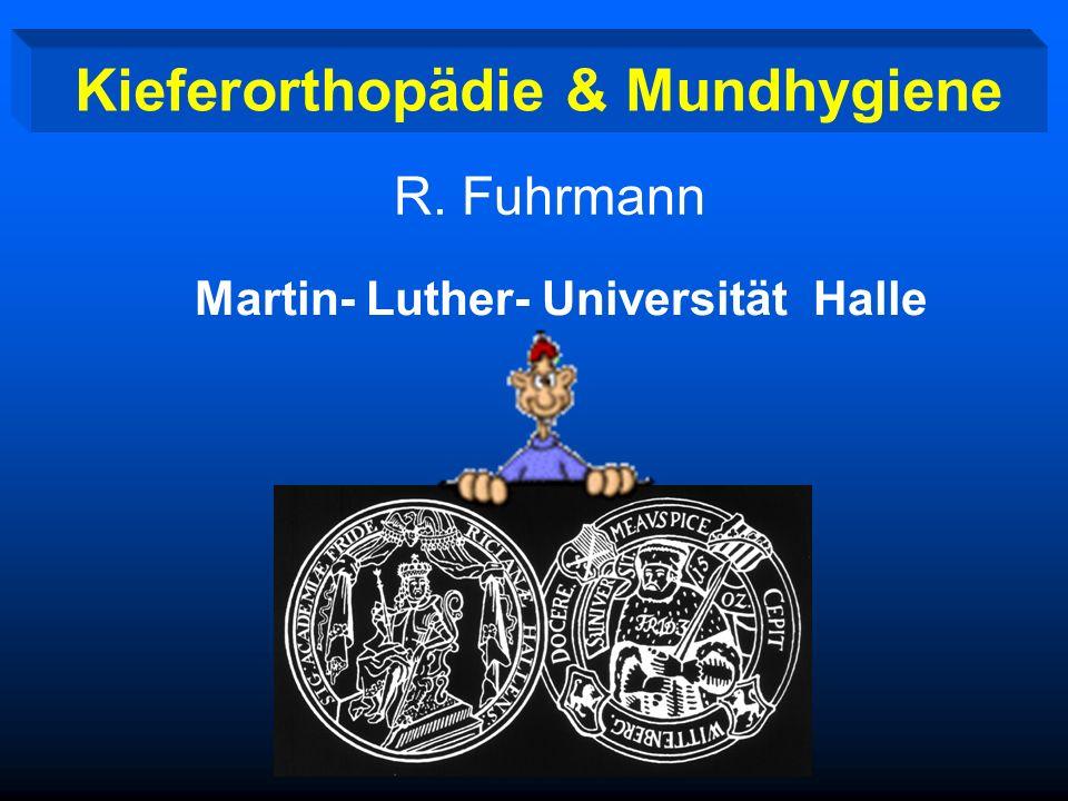 Kieferorthopädie & Mundhygiene Martin- Luther- Universität Halle