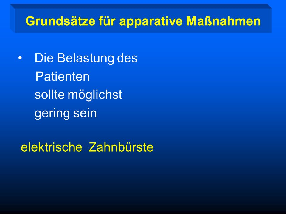 Grundsätze für apparative Maßnahmen