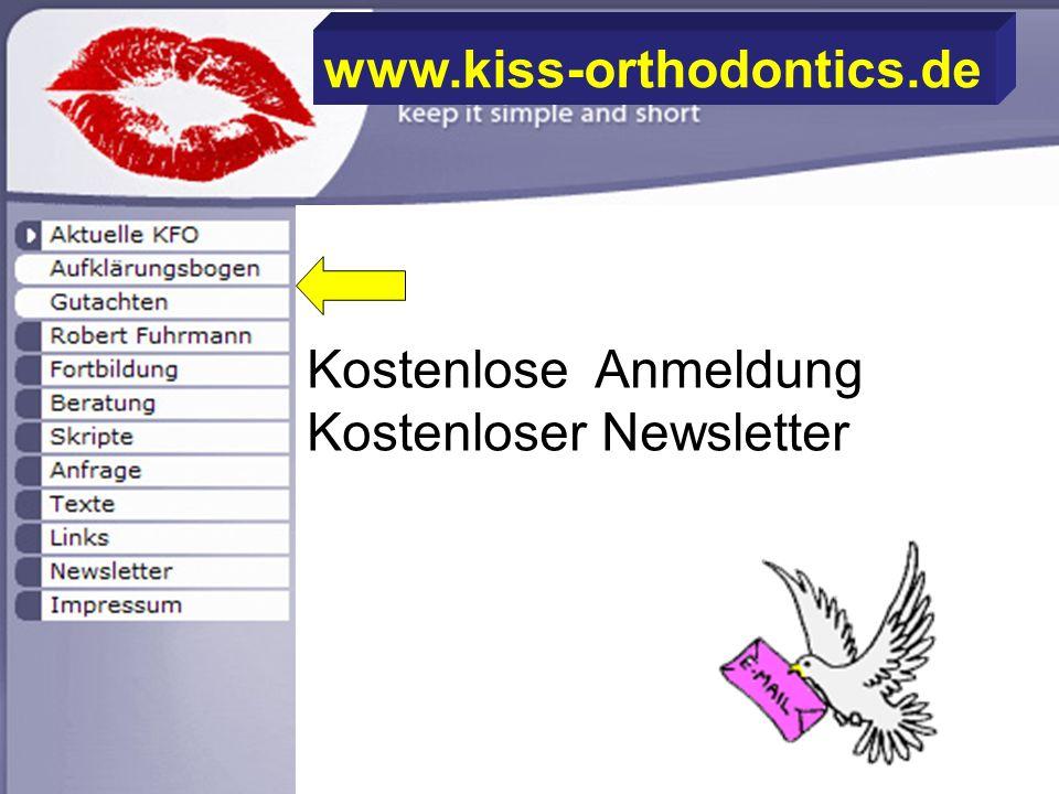 www.kiss-orthodontics.de Kostenlose Anmeldung Kostenloser Newsletter