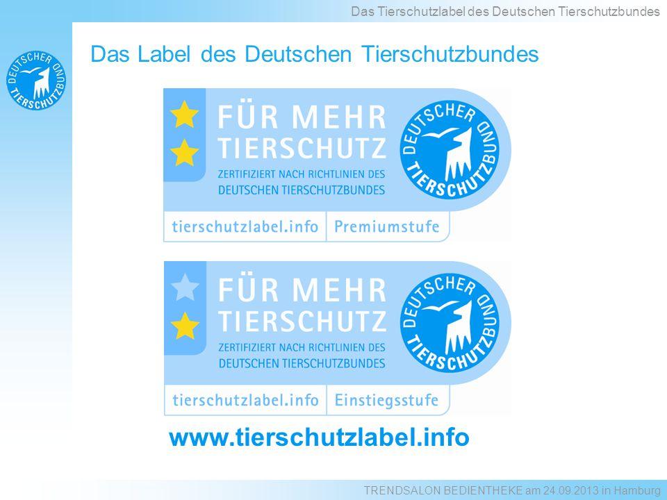 www.tierschutzlabel.info Das Label des Deutschen Tierschutzbundes