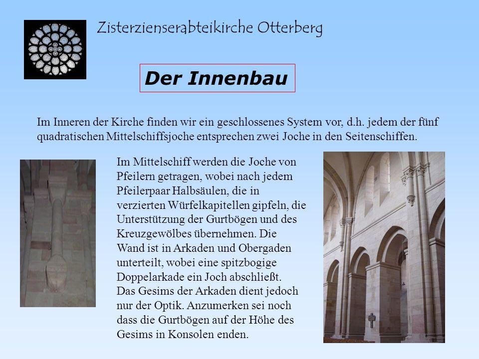 Der Innenbau Zisterzienserabteikirche Otterberg