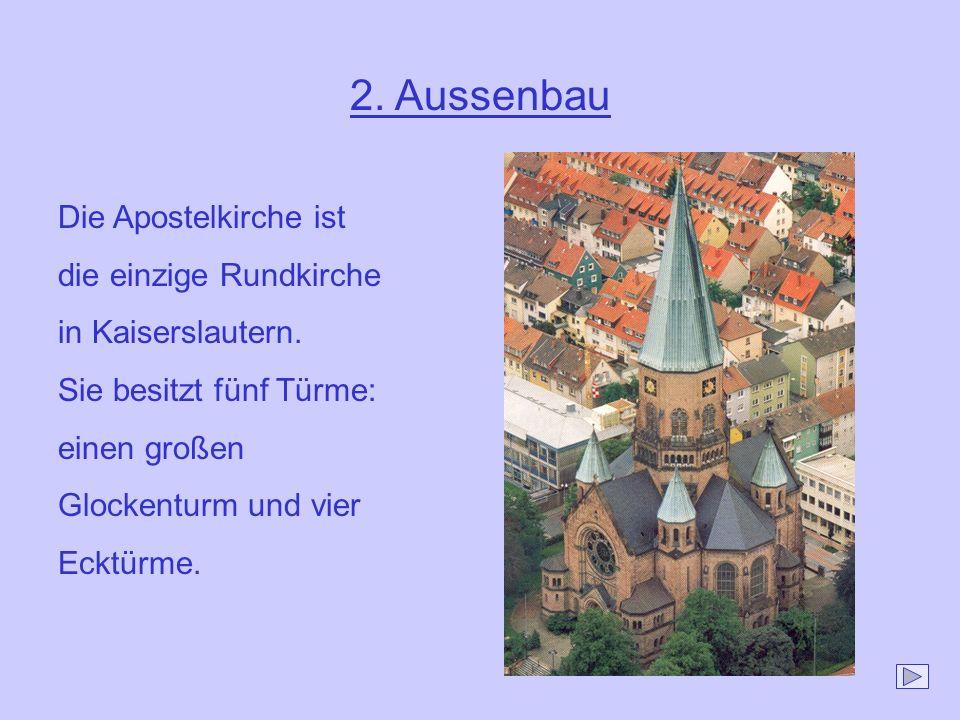 2. Aussenbau Die Apostelkirche ist die einzige Rundkirche