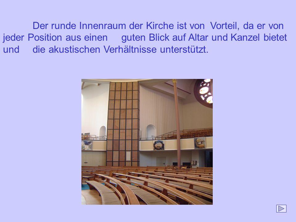 Der runde Innenraum der Kirche ist von