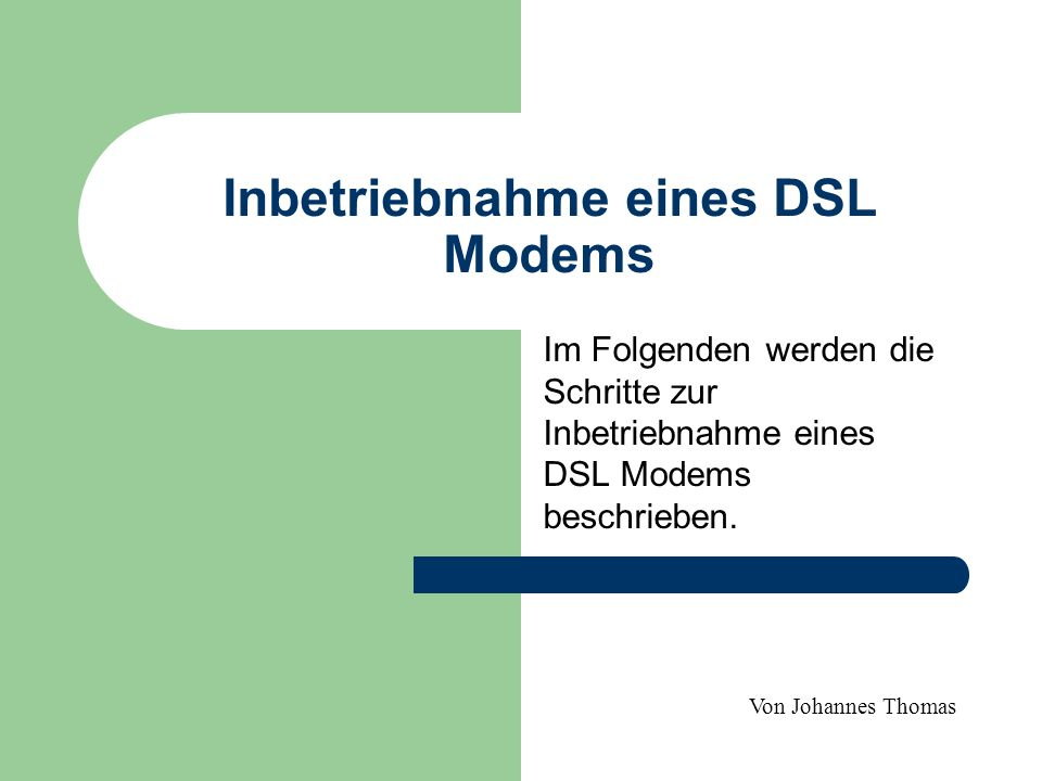 Inbetriebnahme eines DSL Modems