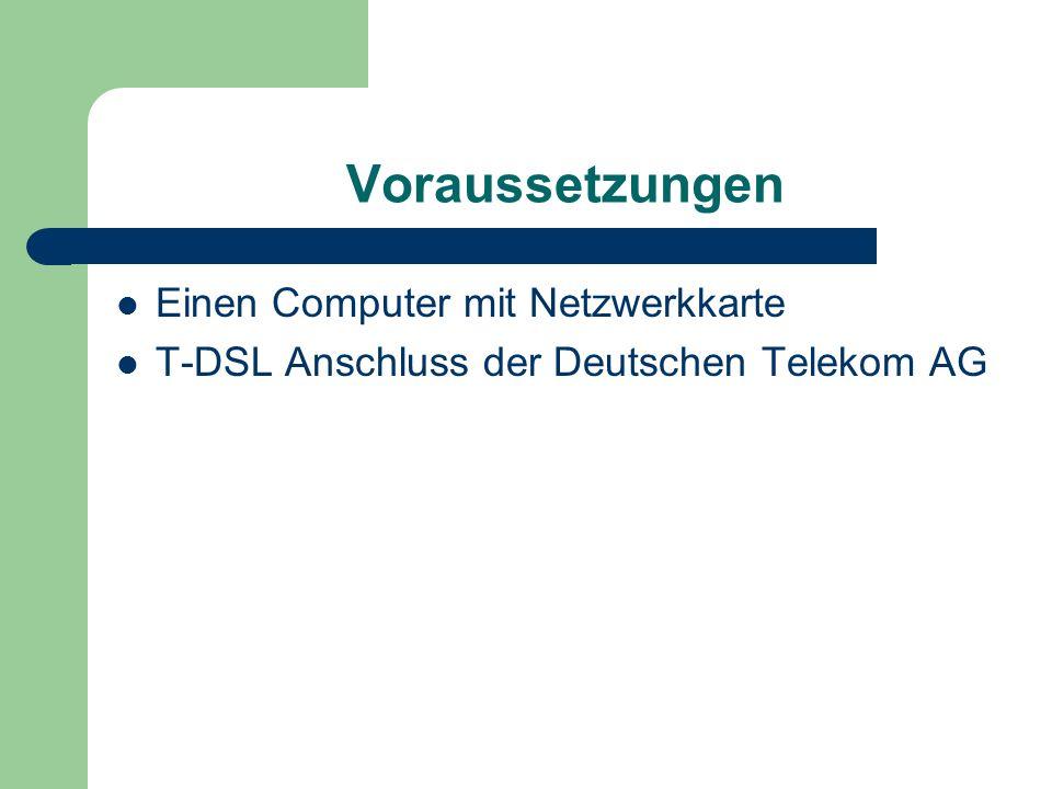 Voraussetzungen Einen Computer mit Netzwerkkarte