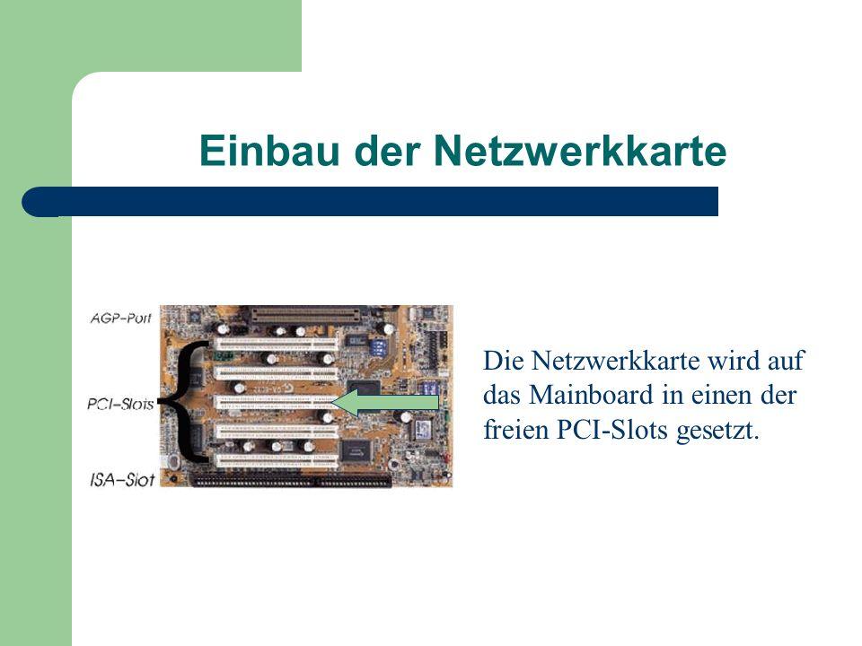 Einbau der Netzwerkkarte