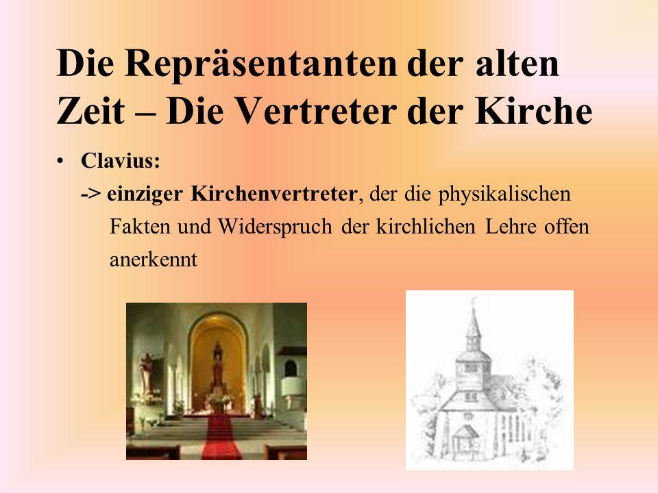Die Repräsentanten der alten Zeit – Die Vertreter der Kirche