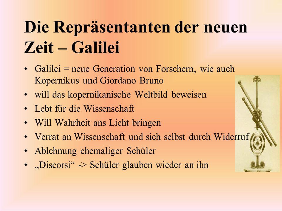 Die Repräsentanten der neuen Zeit – Galilei