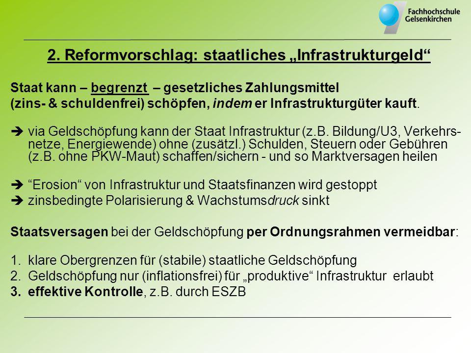 """2. Reformvorschlag: staatliches """"Infrastrukturgeld"""