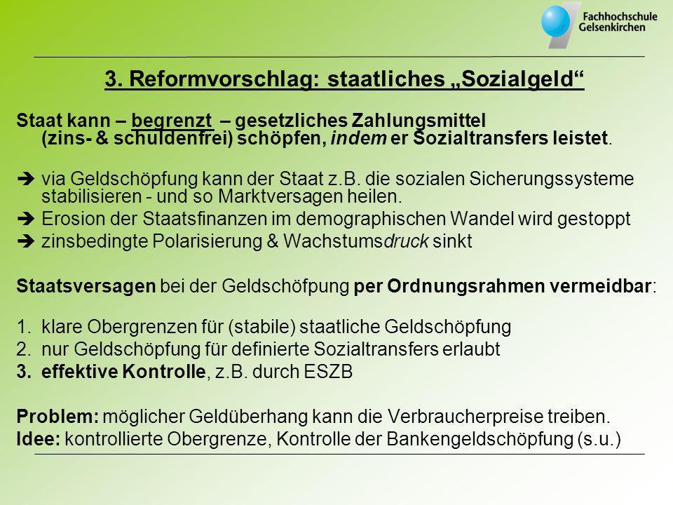 """3. Reformvorschlag: staatliches """"Sozialgeld"""