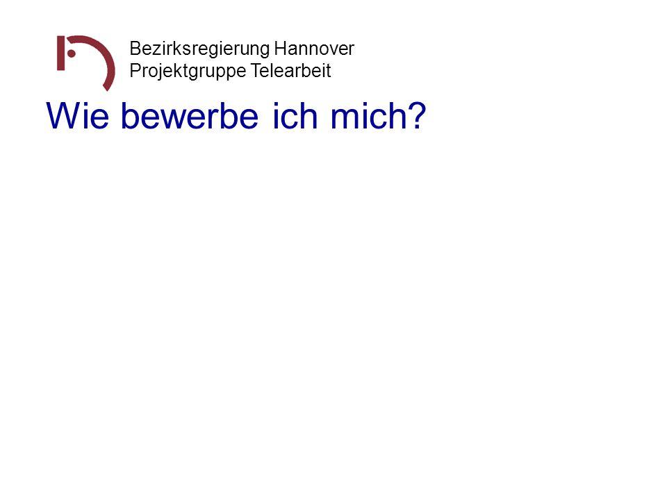 Wie bewerbe ich mich Bezirksregierung Hannover
