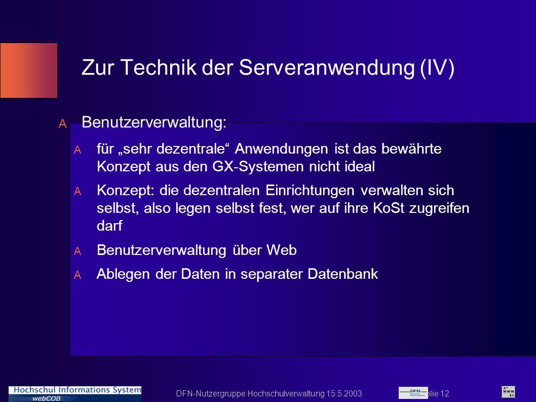 Zur Technik der Serveranwendung (IV)