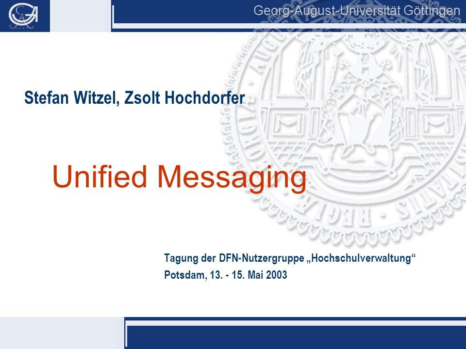 """Unified Messaging Tagung der DFN-Nutzergruppe """"Hochschulverwaltung"""