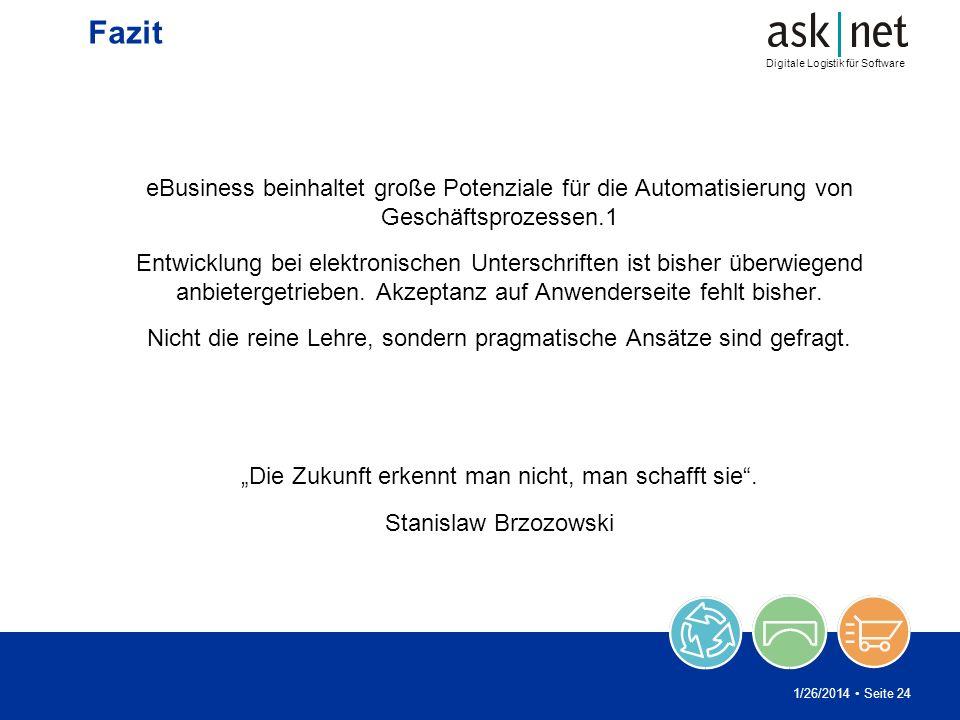Fazit eBusiness beinhaltet große Potenziale für die Automatisierung von Geschäftsprozessen.1.