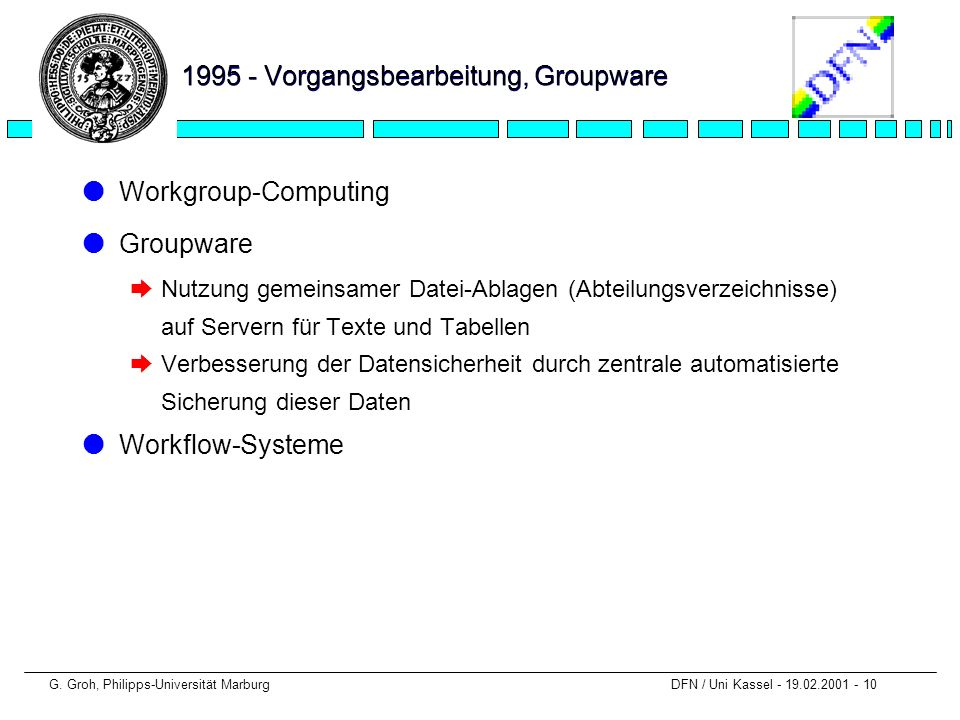 1995 - Vorgangsbearbeitung, Groupware