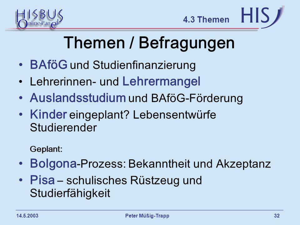 Themen / Befragungen BAföG und Studienfinanzierung