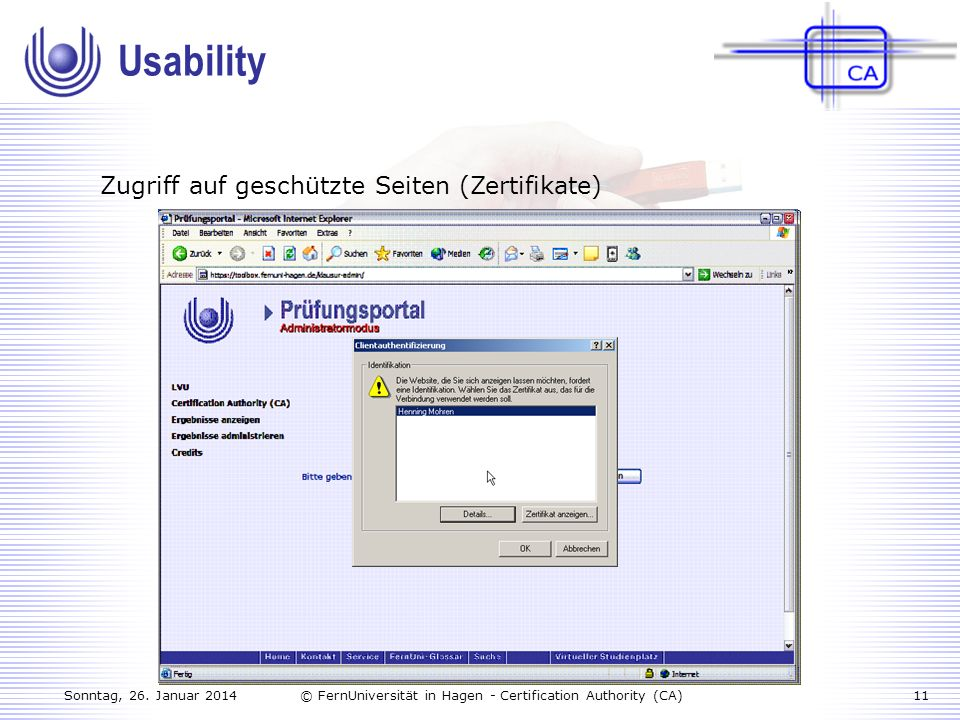 Usability Zugriff auf geschützte Seiten (Zertifikate)