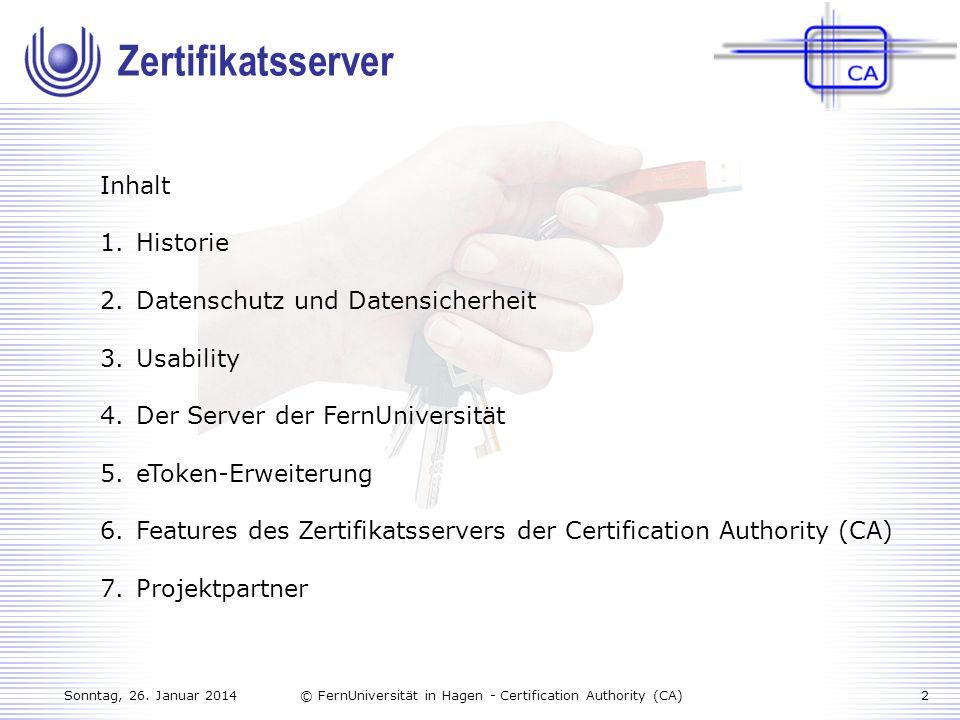 Zertifikatsserver Inhalt Historie Datenschutz und Datensicherheit