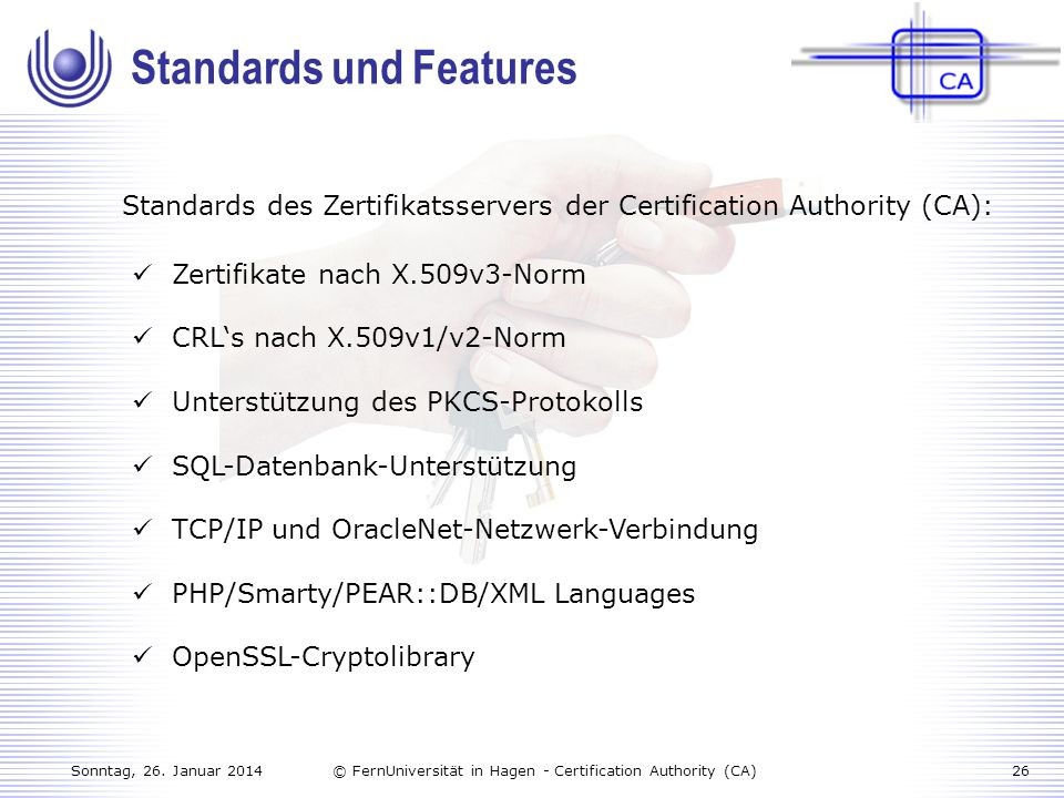 Standards und Features