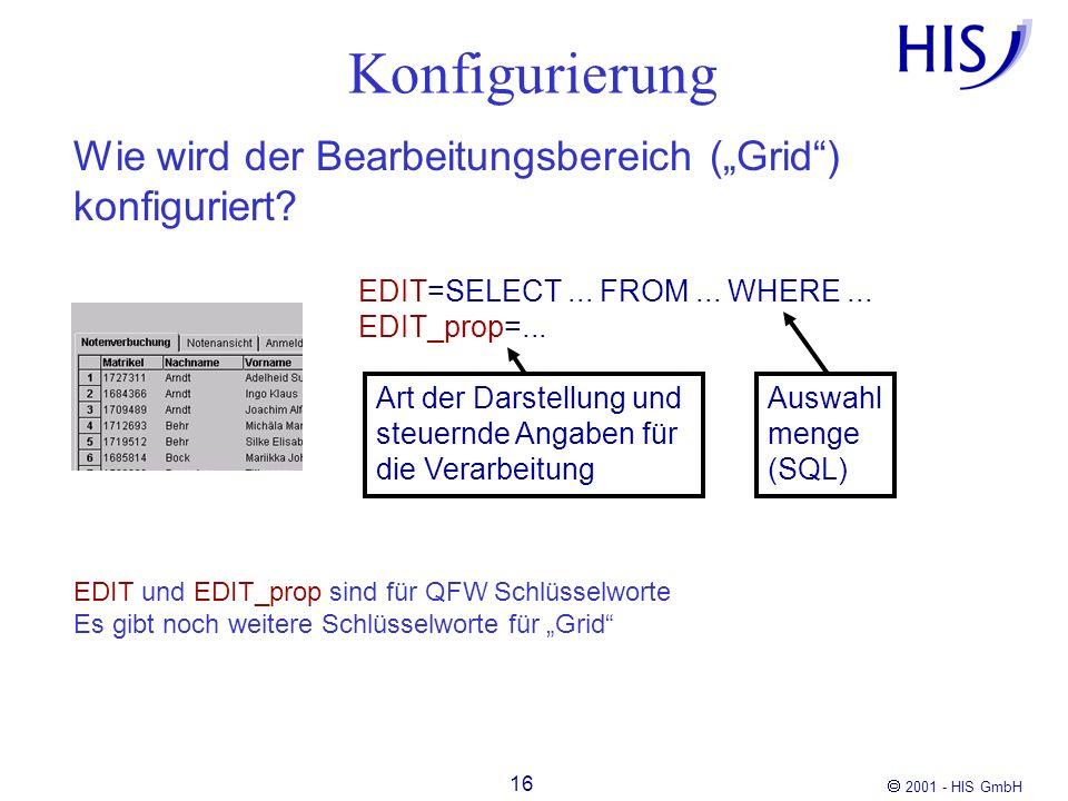 """Konfigurierung Wie wird der Bearbeitungsbereich (""""Grid ) konfiguriert"""