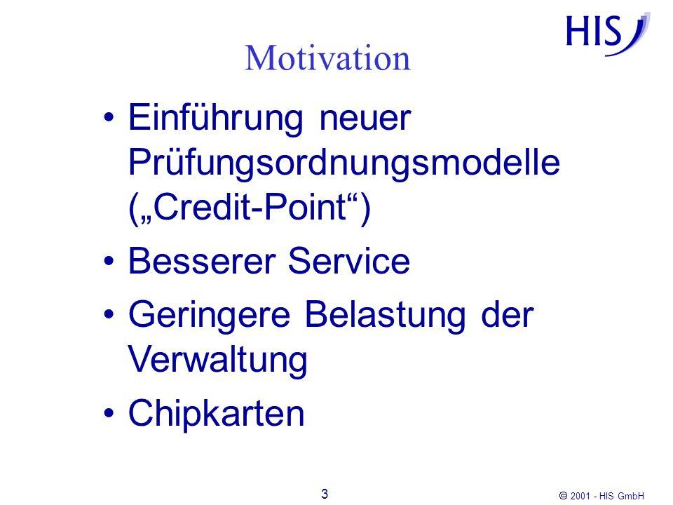 """Motivation Einführung neuer Prüfungsordnungsmodelle (""""Credit-Point ) Besserer Service. Geringere Belastung der Verwaltung."""