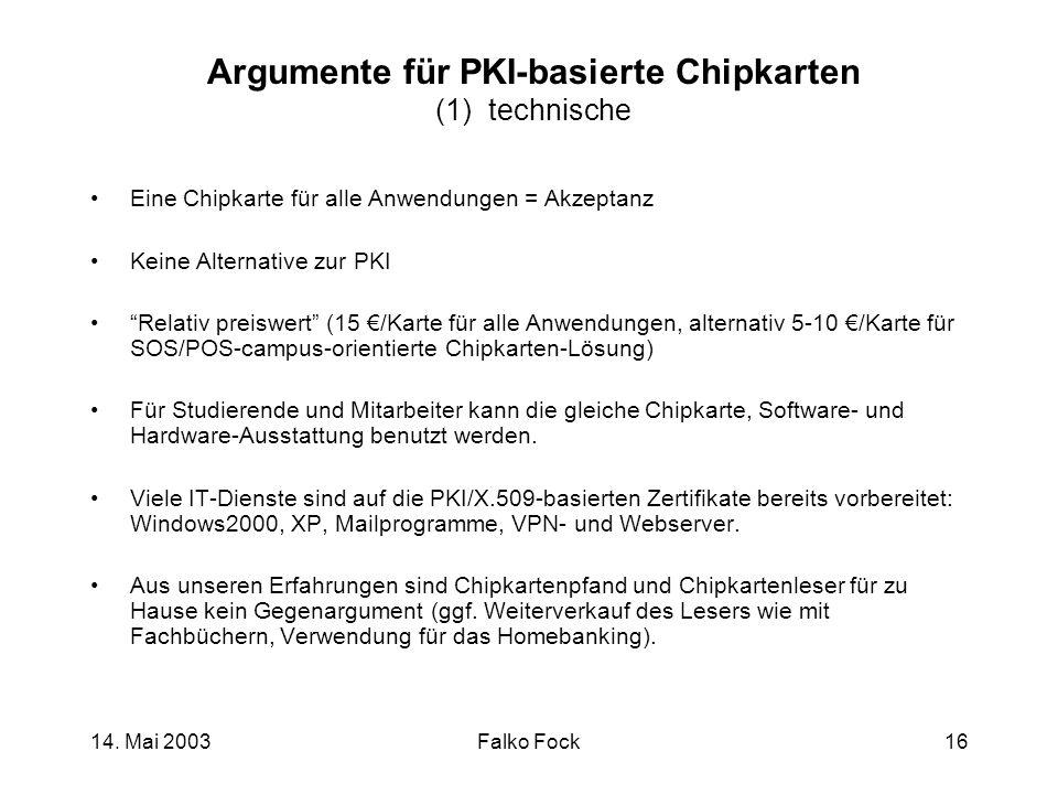 Argumente für PKI-basierte Chipkarten (1) technische
