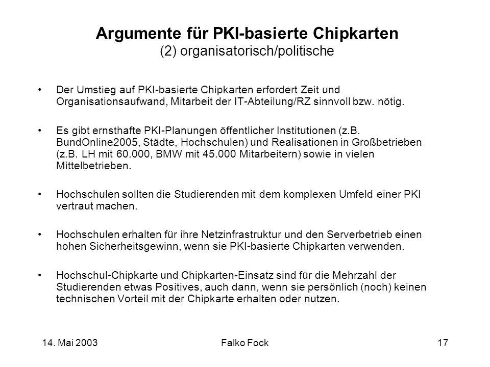 Argumente für PKI-basierte Chipkarten (2) organisatorisch/politische