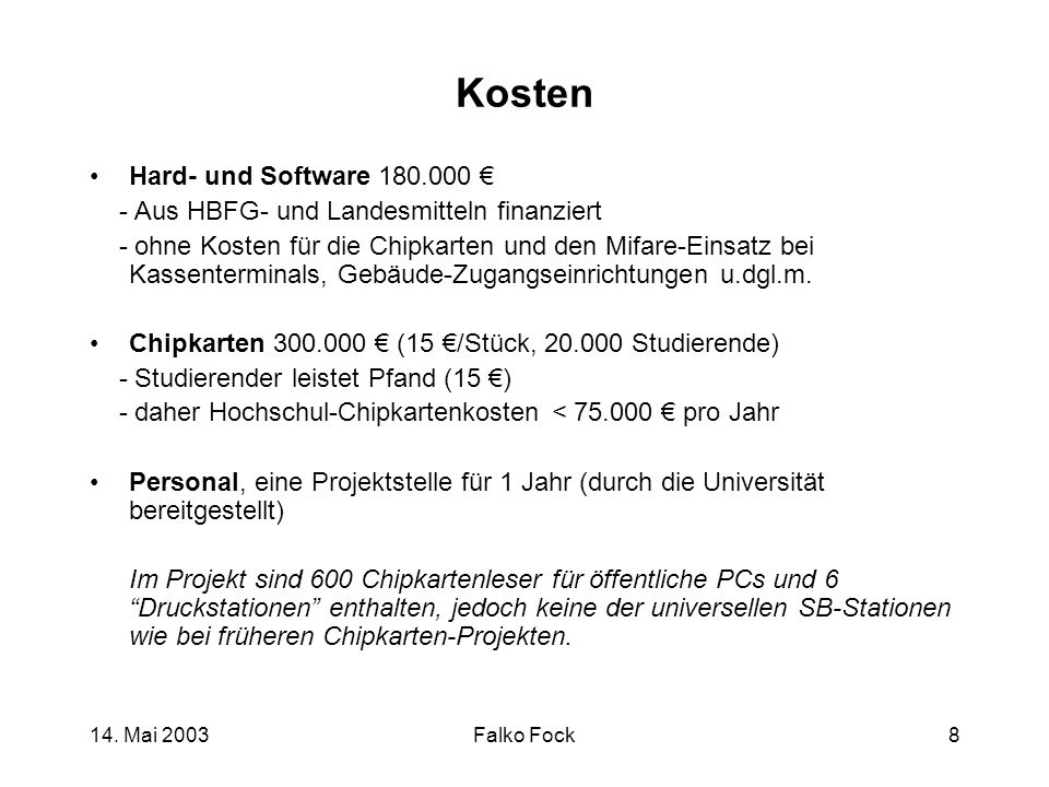 Kosten Hard- und Software 180.000 €