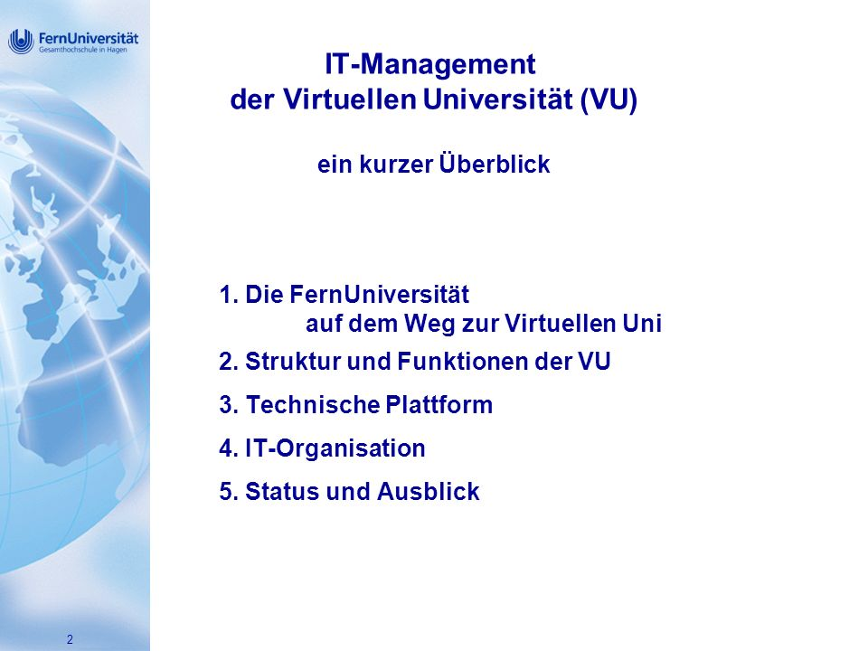 IT-Management der Virtuellen Universität (VU) ein kurzer Überblick