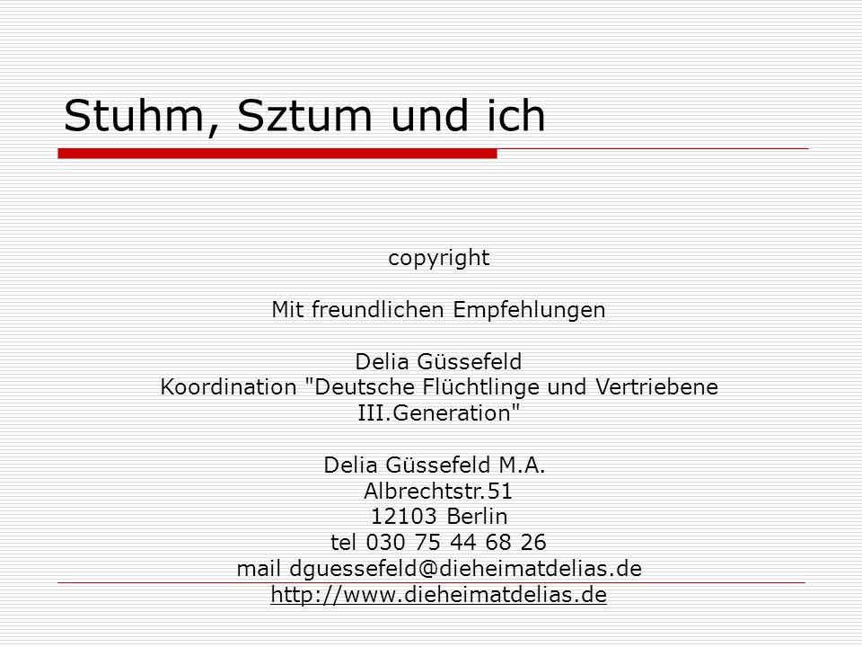Stuhm, Sztum und ich copyright Mit freundlichen Empfehlungen