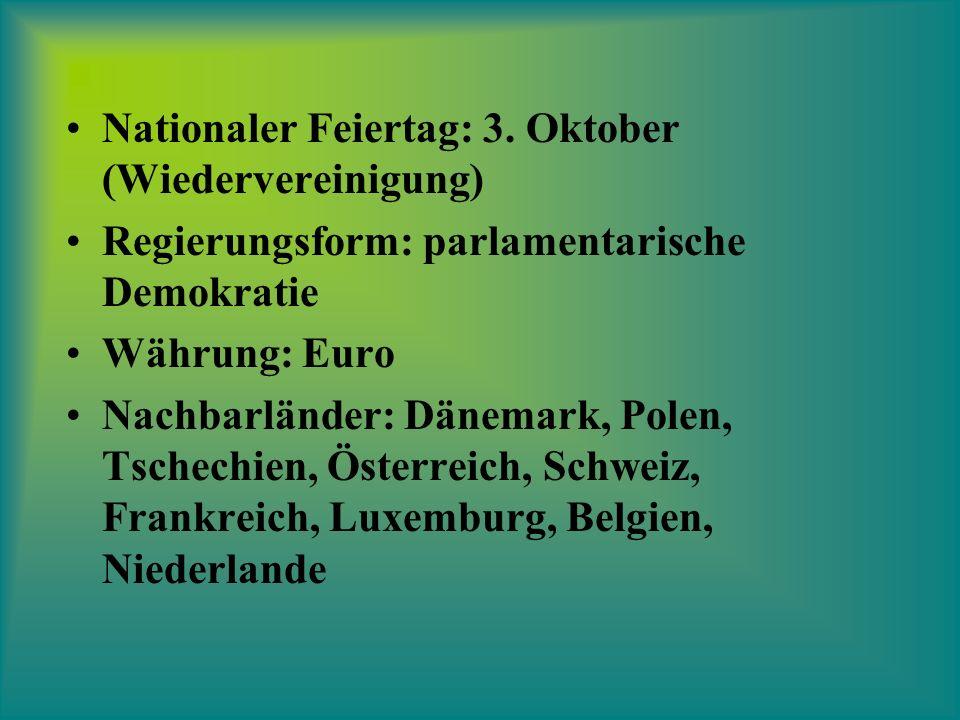 Nationaler Feiertag: 3. Oktober (Wiedervereinigung)