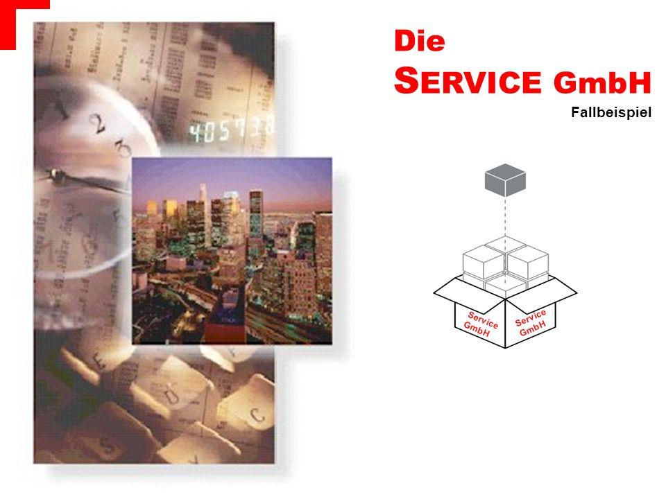 Die SERVICE GmbH Fallbeispiel