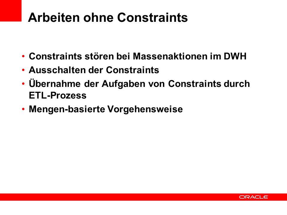 Arbeiten ohne Constraints