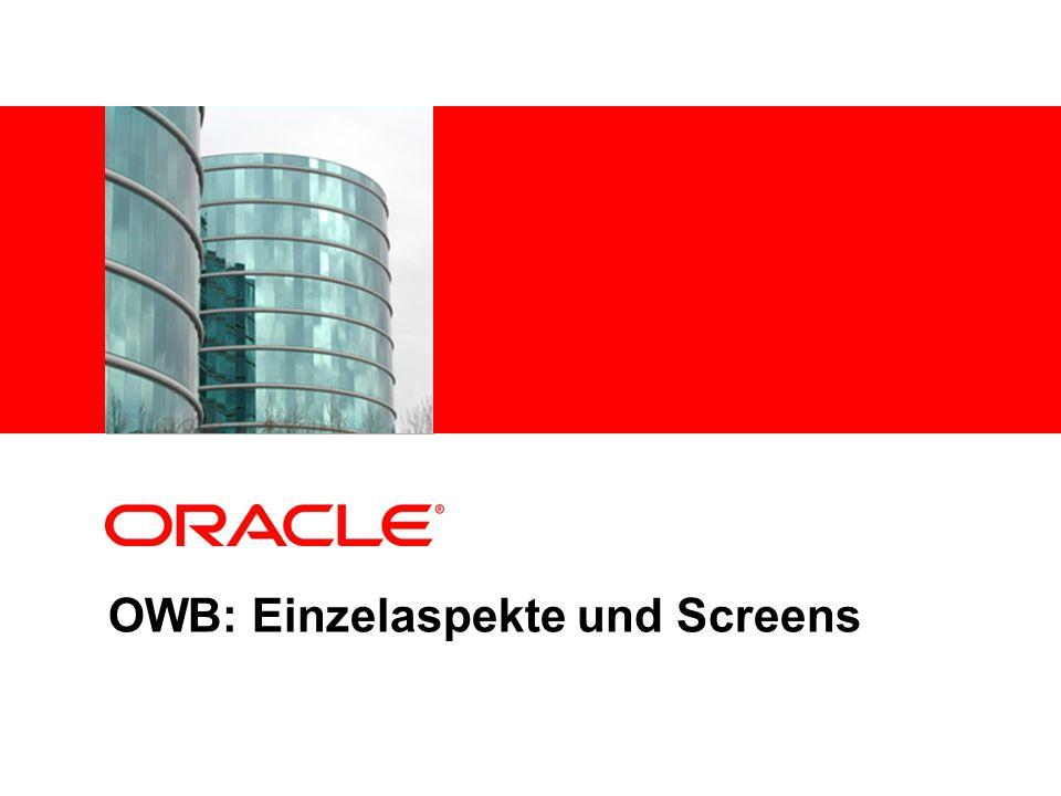 OWB: Einzelaspekte und Screens