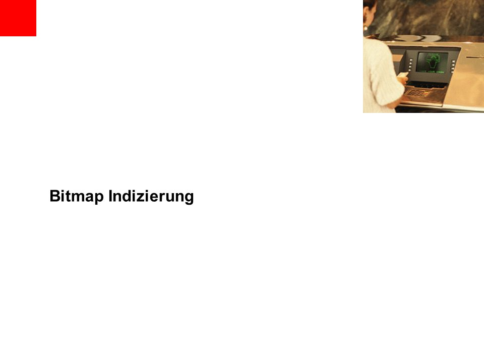 Bitmap Indizierung