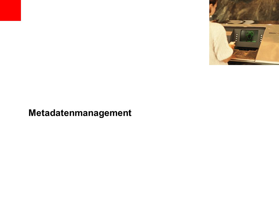 Metadatenmanagement
