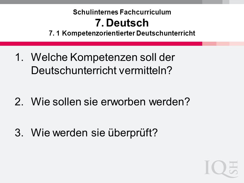 Welche Kompetenzen soll der Deutschunterricht vermitteln