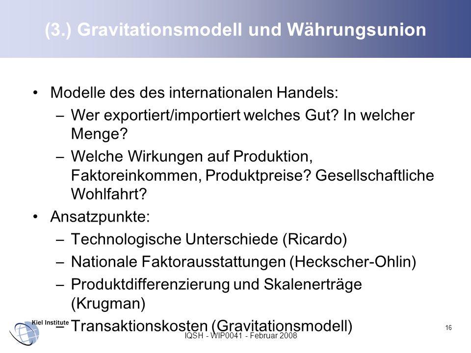 (3.) Gravitationsmodell und Währungsunion