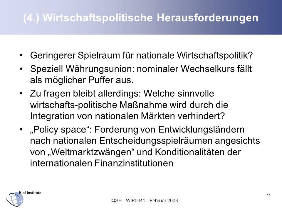 (4.) Wirtschaftspolitische Herausforderungen