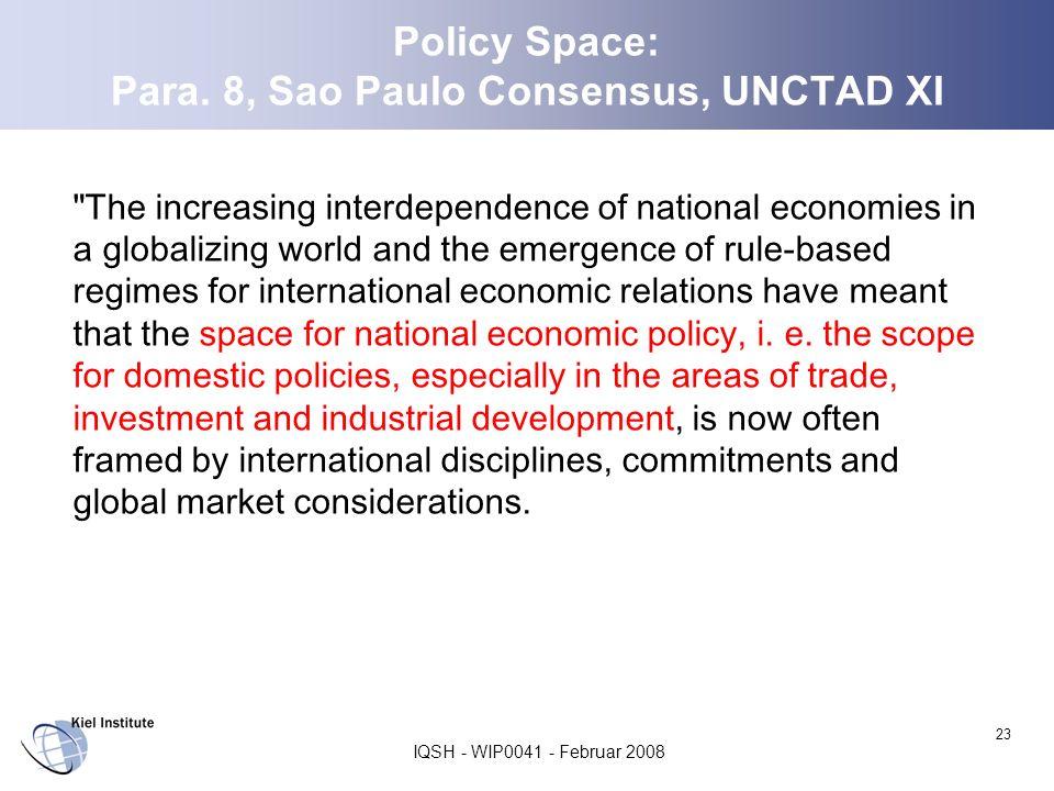 Policy Space: Para. 8, Sao Paulo Consensus, UNCTAD XI
