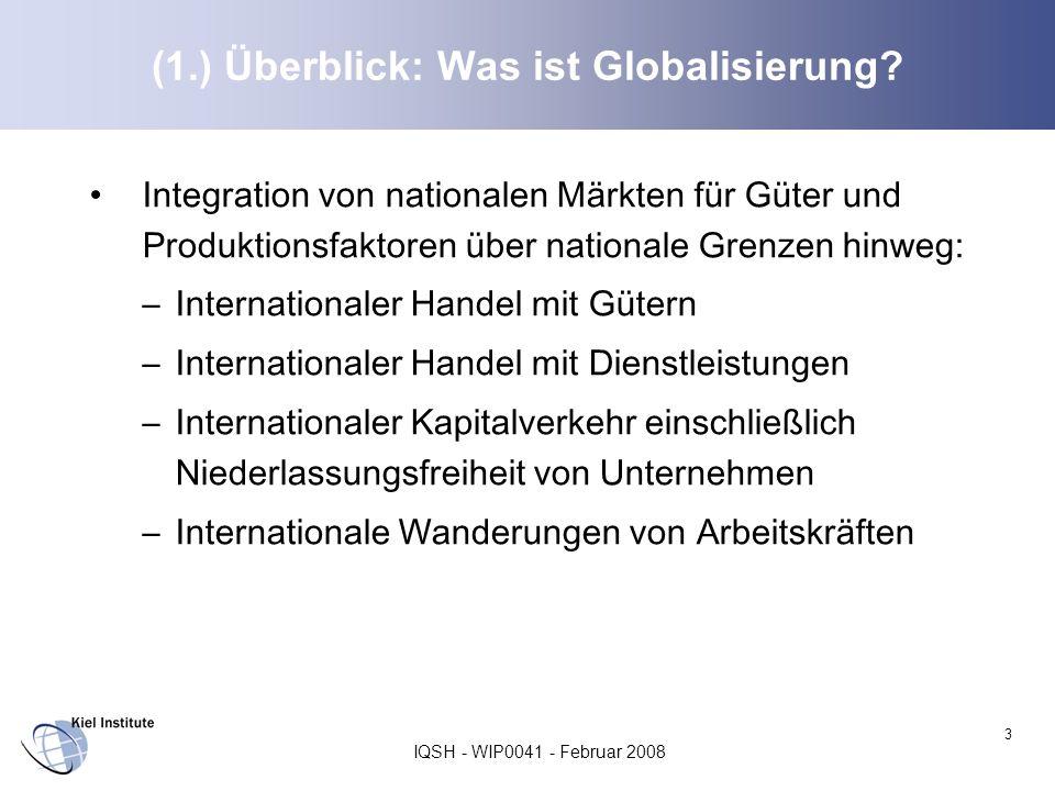 (1.) Überblick: Was ist Globalisierung